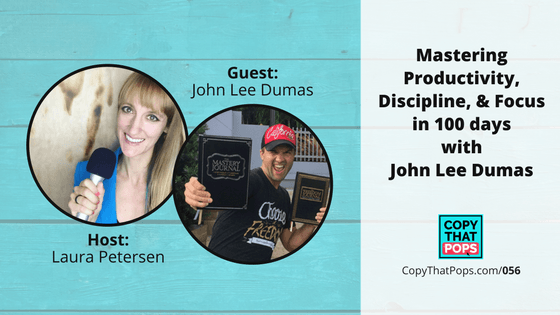 056 ctp john lee dumas mastery journal copy that pops podcast