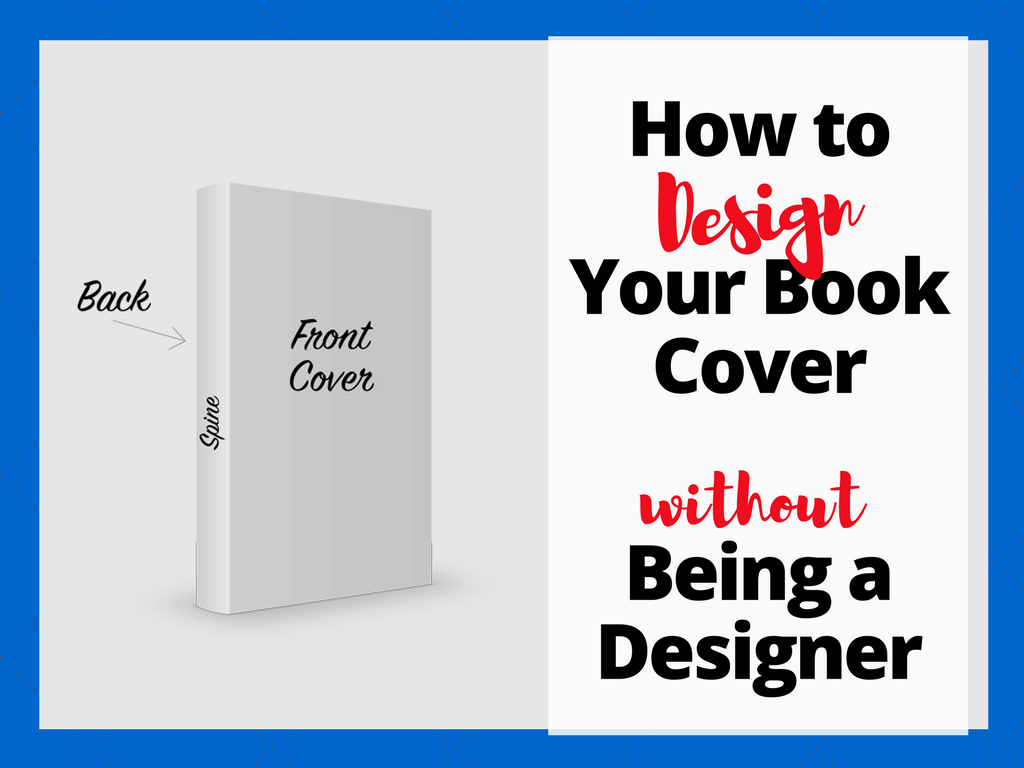 How To Make A Book Cover And Content Page ~ Book cover design tips how to make a even if