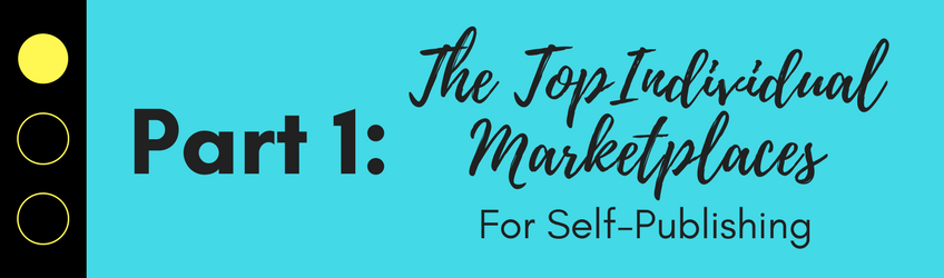 Here, I break down the differences in individual marketplaces for self-publishing.