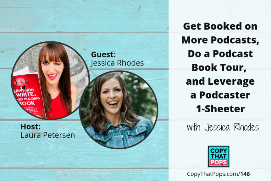 146 with Jessica Rhodes - podcaster and book tour ideas - CTP Featured image for Copy That Pops podcast episodes on blog