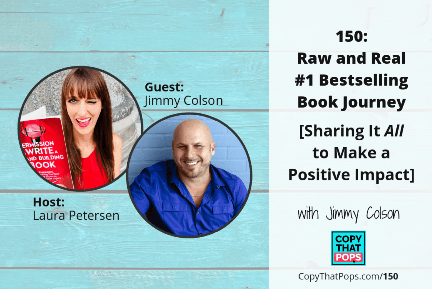 150 jimmy colson bestselling book interview on copy that pops podcast with laura petersen