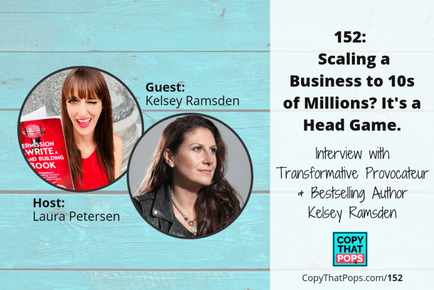 152 Copy That Pops podcast episode with Kelsey Ramsden