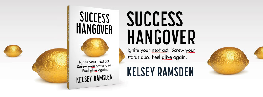 success hangover book by kelsey ramsdem