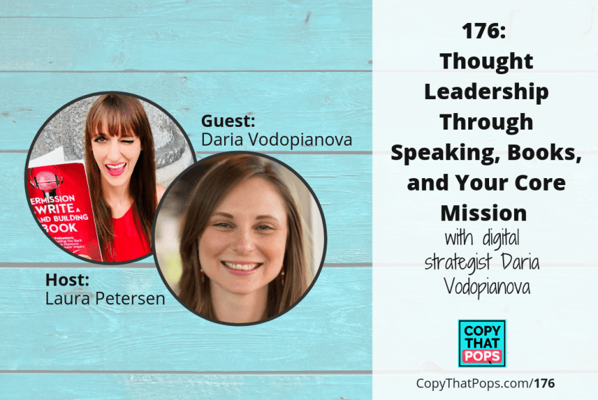 176: Thought Leadership Through Speaking, Books, and Your Core Mission with Daria Vodopianova