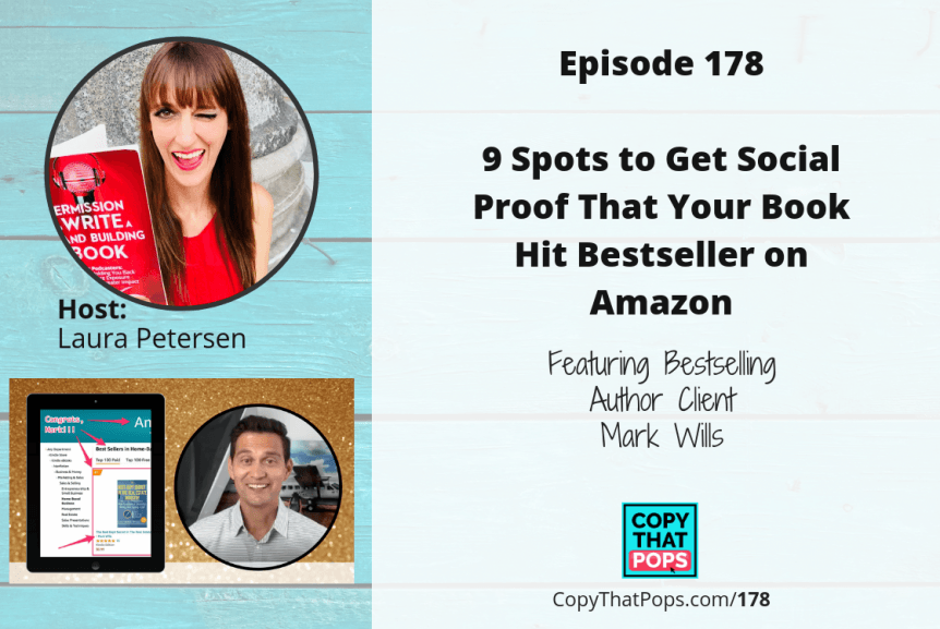 9 Spots to Get Social Proof That Your Book Hit Bestseller on Amazon - Copy That Pops podcast episodes - Episode 178