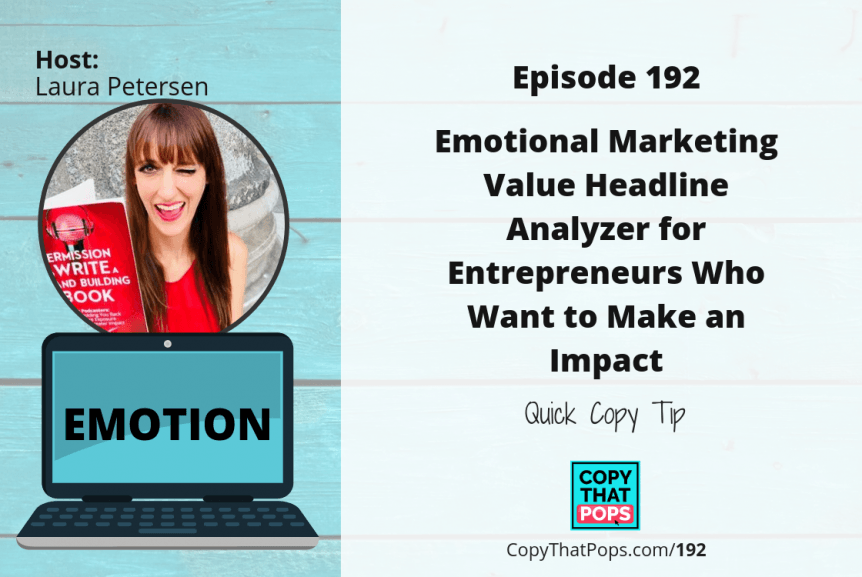 Emotional-Marketing-Value-Headline-Analyzer-for-Entrepreneurs-Who-Want-to-Make-an-Impact-Quick-Copy-Tip-Featured-image-for-Copy-That-Pops-podcast-episodes