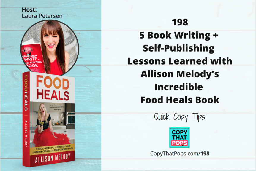 5 writing and book self-publishing lessons leanred with allison melody book food heals