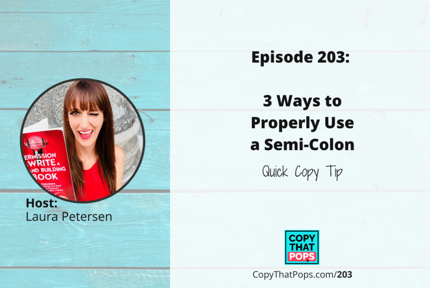 203: 3 Ways to Properly Use a Semicolon - Quick Copy Tip
